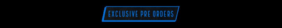 exclusive-pre-orders